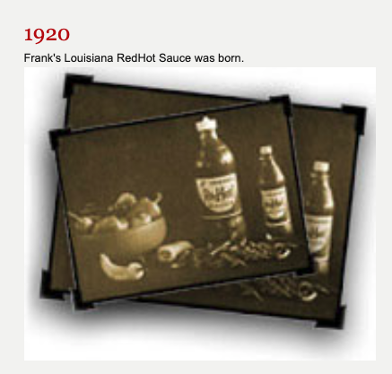 Frank's Louisiana RedHot Sauce was born.